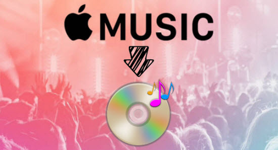 How to Burn Apple Music M4P Songs to CD Disk